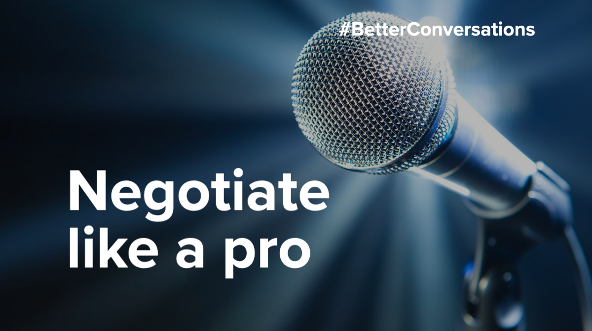 Negotiate like a professional, skilled negotiators