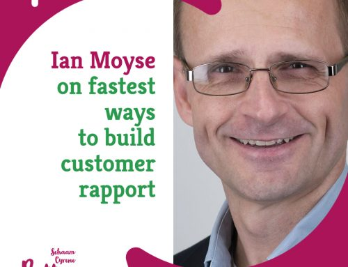 Ian Moyse on fastest ways to build customer rapport | BCP020